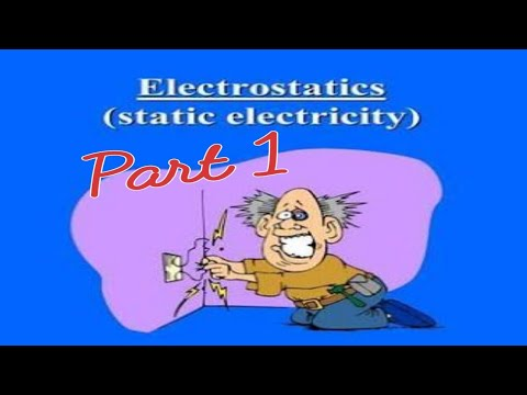 Charges and its property ! Electrostatics part 1 ! electrostatics class 12 ! electrostatics physics