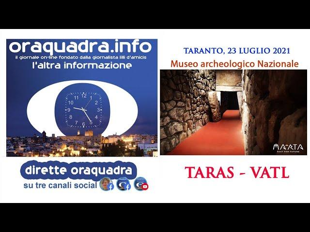 MArTA: mostra-evento TARAS - MATL, 23 luglio 2021