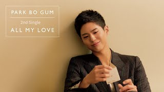 Youtube: ALL MY LOVE (English Ver.) / Park Bo Gum