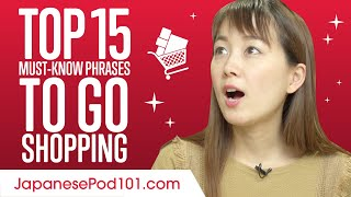 Top 15 Must-Know Jąpanese Phrases to Go Shopping in Japan