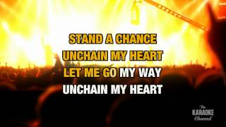 """Unchain My Heart in the Style of """"Joe Cocker"""" with lyrics (no lead vocal)"""