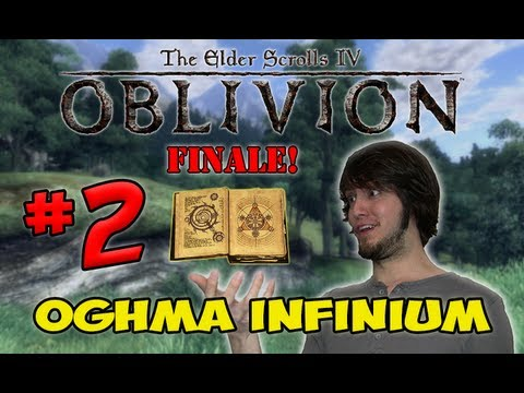 The Elder Scrolls Oblivion - Oghma Infinium FINALE! (Part 2)