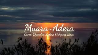 Gambar cover MUARA•ADERA    COVER: DYANDRA ZAFIRA Ft AGUNG BAYU    LIRIK VIDEO