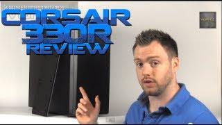 Corsair Carbide 330R Review [HD]