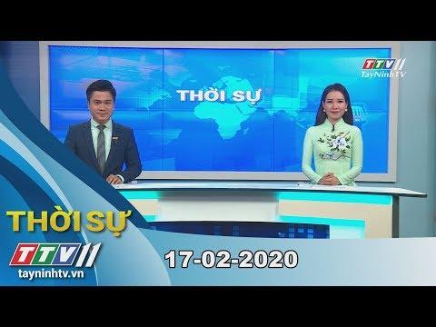 Thời Sự Tây Ninh 17-02-2020 | Tin Tức Hôm Nay | TayNinhTV