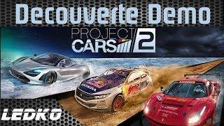 [PS4] Project Cars 2 (Demo)(Découverte)