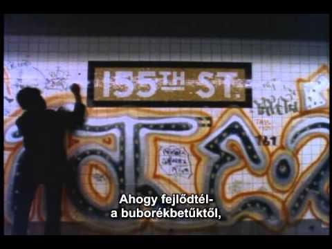 Style Wars (1983) graffiti / hip-hop film (magyar felirat)