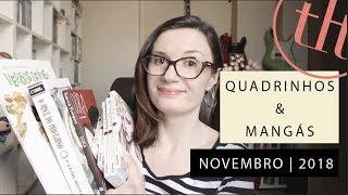 Quadrinhos & Mangás | Novembro - 2018 | Tatiana Feltrin