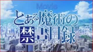To Aru Majutsu No Index Movie Song by Kawada Mami  Fixed Star