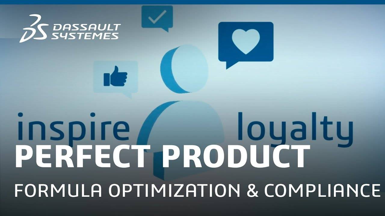 Perfect Product: The Fastest Path to Formula Optimization & Compliance - Dassault Systèmes