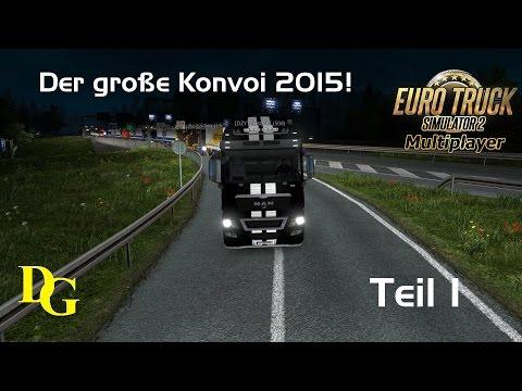 ETS 2 Multiplayer - Der große Konvoi 2015 - Teil [1/2] - Euro Truck Simulator 2 Multiplayer Konvoi