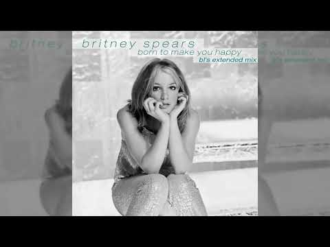 Britney Spears - Born To Make You Happy (BL's Extended Mix)