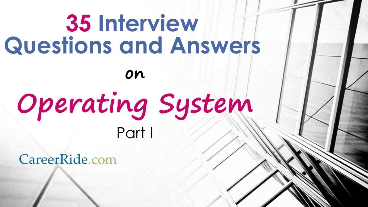 90 Operating System Interview Questions and Answers