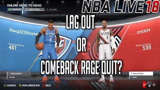 NBA LIVE 18 ONLINE HEAD 2 HEAD - LAG OUT OR COMEBACK RAGE QUIT? - LILLARD VS WESTBROOK #KEEPSIMALIVE