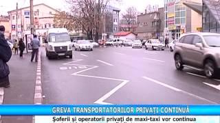 Greva transportatorilor privati continua