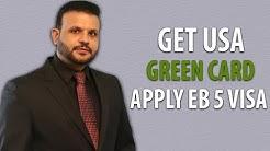 GET US GREEN CARD - EB5 VISA