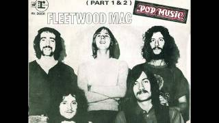Fleetwood Mac - Oh Well (Part 1 & 2)