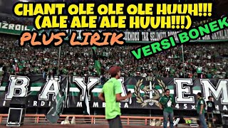 Ole Ole Ole Huuh!!! Versi Bonek Live Chant Bonek Plus Lirik