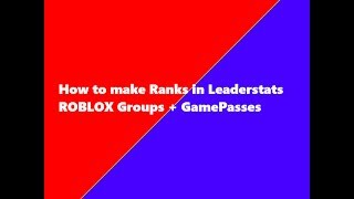 How to make Ranks (leader stats)in roblox Studio Fan or Donator...
