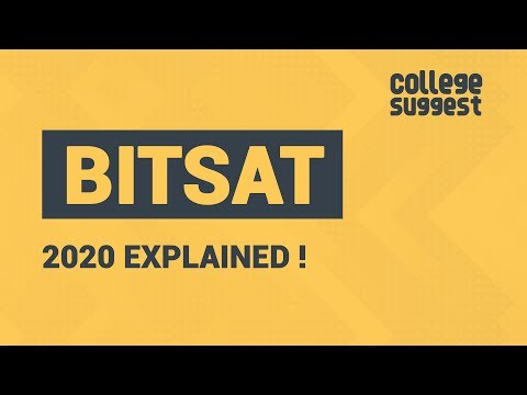 BITSAT 2020 - All You Need To Know & How To Crack It?