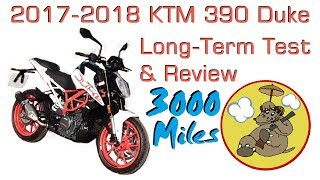 2017, 2018 & 2019 KTM 390 Duke - Long Term Test & Review 3000 miles