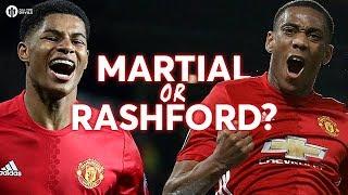 Who Do You Start: MARTIAL OR RASHFORD?
