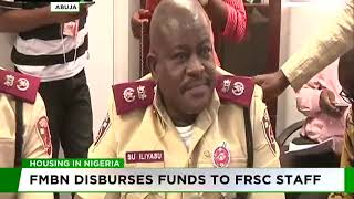 FMBN disbursed funds to FRSC staff
