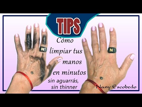 TIPS CÓMO LIMPIAR TUS MANOS SIN AGUARRÁS, SIN THINNER