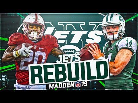Rebuilding The New York Jets   Sam Darnold Becomes Jets GOAT QB   Madden 19 Franchise Mode