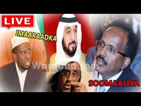 WARARKA Maanta: Sh Shariif oo ka naxsaday Farmaajo, Xiisadda Imaaraadka & Dhoolatuskii Qatar