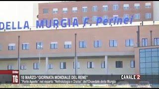 """TG CANALE 2_10 MARZO """"GIORNATA MONDIALE DEL RENE"""": PORTE APERTE NEL REPARTO NEFROLOLOGIA E DIALISI"""