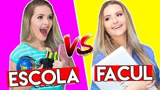 ESCOLA vs FACULDADE ‹ Morgana Santana ›