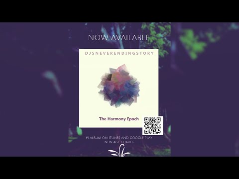 DJsNeverEndingStory - The Harmony Epoch - FULL ALBUM