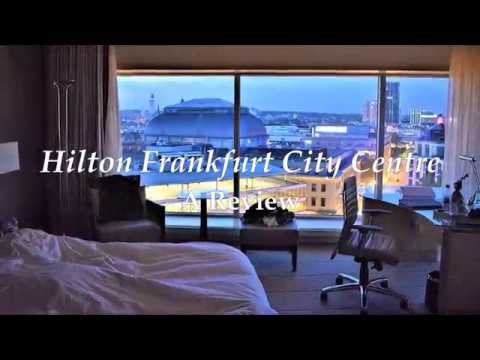 Hilton Frankfurt City Centre: A Review