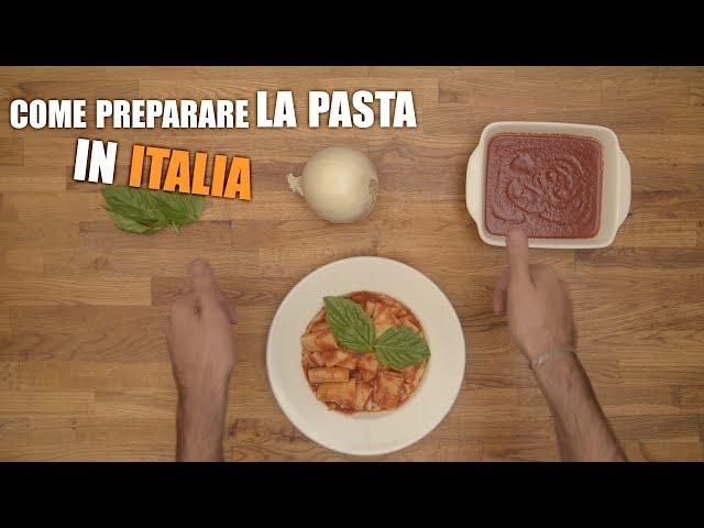 Come preparare LA PASTA in Italia