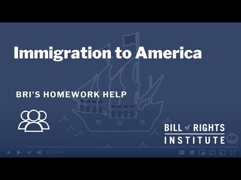 Immigration to America: Part I | BRI Homework Help