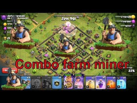 NMT   Clash of clans   Đi farm bằng combo thợ mỏ cùng nkokmt - combo Farm miner