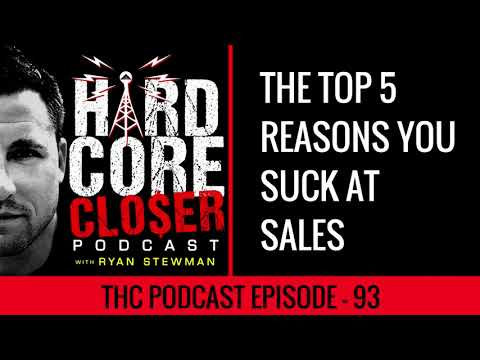 The Top 5 Reasons You Suck At Sales