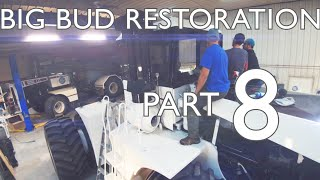 BIG BUD Tractor 🚜 Restoration - Part 8