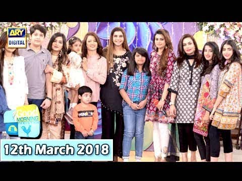 Good Morning Pakistan - Sadia Imam & Benita David - 12th March 2018 - ARY Digital Show