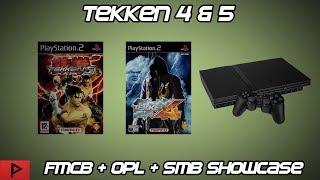 Testing Tekken 4 and Tekken 5 On PS2 Using OPL, FMCB, and SMB (2019)