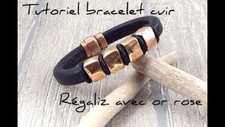 Tutoriel bracelet cuir regaliz noir et or rose