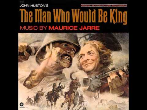 Maurice Jarre  The Man Who Would Be King  Dravot's Farewell