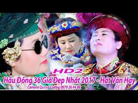 Đặc Sắc Đỉnh Cao Hát Văn Hầu Đồng Hay Nhất 2017 Vấn Hầu Đẹp Như Mơ - tđ Thu Hương Tam Hiệp HD2