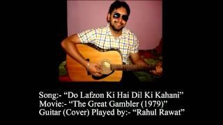Download Hindi Video Songs - Do Lafzon Ki Hai Dil Ki Kahani Guitar Cover by Rahul Rawat