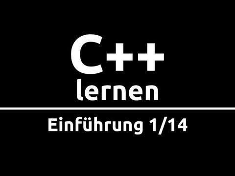 C++ Crashkurs für Anfänger in 2 Std [1/14]   EINFÜHRUNG