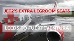 JET2'S EXTRA LEGROOM SEATS REVIEW - Leeds Bradford to Fuerteventura