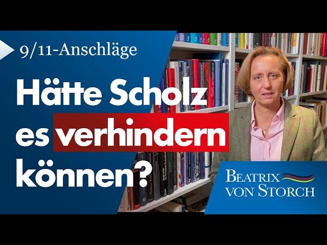 Beatrix von Storch (AfD) - Anschläge vom 11. September - Scholz' Versagen bei der Bekämpfung!