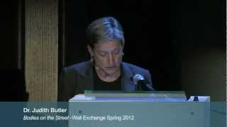 "Judith Butler : ""A Politics of the Street"" - Wall Exchange spring 2012 (highlights)"