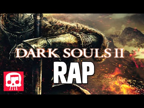 Dark Souls II Rap by JT Machinima -